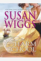 The Charm School (The Calhoun Chronicles, Book 1) Kindle Edition