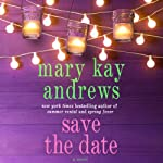 Save the Date   Mary Kay Andrews
