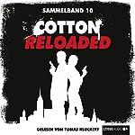 Cotton Reloaded: Sammelband 10 (Cotton Reloaded 28 - 30) | Alfred Bekker,Peter Mennigen
