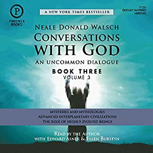 Conversations with God: An Uncommon Dialogue: Book 3, Volume 3 Audiobook