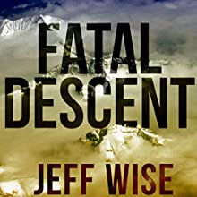 Fatal Descent: Andreas Lubitz and the Crash of Germanwings Flight 9525 Audiobook by Jeff Wise Narrated by Jeff Wise