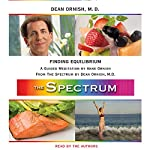 Finding Equilibrium: A Guided Meditation from THE SPECTRUM | Dean Ornish,Anne Ornish