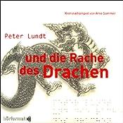 Peter Lundt und die Rache des Drachen (Peter Lundt 2)   Arne Sommer