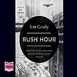 Rush Hour   Iain Gately