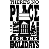 Wall Decor Plus More WDPM2292 There's No Place Like Home for The Holidays Wall Art Vinyl Decal, 23W x 38H, Black, 1-Pack