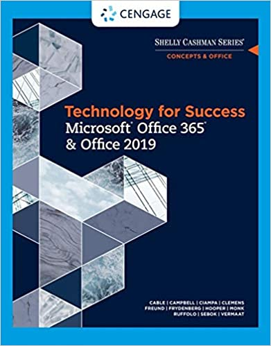 Technology for Success and Shelly Cashman Series Microsoft Office 365 & Office 2019 by Freund/Last