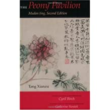 The Peony Pavilion: Mudan ting