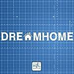Dream Home: Living the Dream   Rick McDaniel