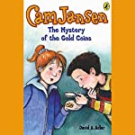 The Mystery of the Gold Coins: Cam Jansen, Book 5 | David Adler