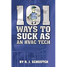101 Ways To Suck As An HVAC Technician