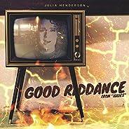 "Good Riddance (From ""Ha"