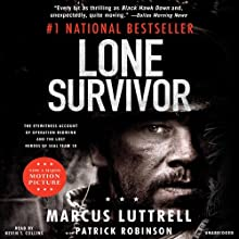 Lone Survivor: The Eyewitness Account of Operation Redwing and the Lost Heroes of SEAL Team 10 Audiobook by Marcus Luttrell, Patrick Robinson Narrated by Kevin T. Collins