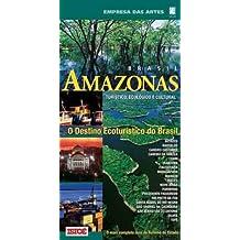 Guia Amazonas - Turistico, Ecologico E Cultural - O Destino Ecoturisic
