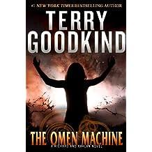 The Omen Machine: A Richard and Kahlan Novel (Sword of Truth Book 12)