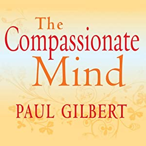 The Compassionate Mind Audiobook