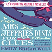 Mrs Jeffries Dusts for Clues: Mrs Jeffries, Book 2 | Emily Brightwell