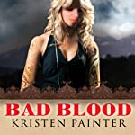 Bad Blood: House of Comarré, Book 3 | Kristen Painter