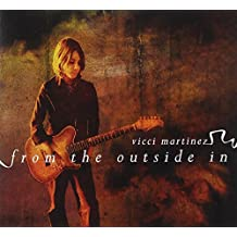 From the Outside in by Vicci Martinez