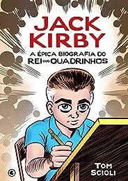 Jack Kirby: A Épica Biografía do Rei dos Quadrinhos