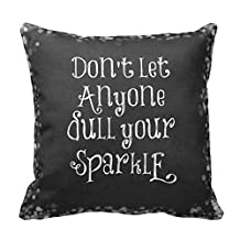 pillow perfect Decorative Cotton 18 X 18 Twin Sides Don'T Let Anyone Dull Your Sparkle Quote Pillowcases