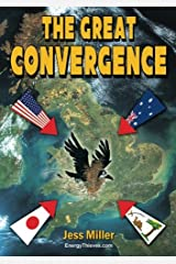 The Great Convergence: A tale of strange encounters, even stranger goings on, scheming, chaos, greed, deceit, hilarity, triumph and just desserts! Paperback