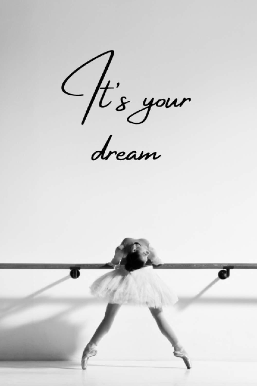 It's your dream: Cahier danse classique   Agenda scolaire 2020