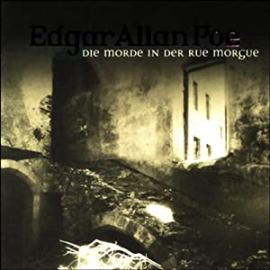 Die Morde in der Rue Morgue (Edgar Allan Poe 7) Hörspiel