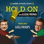 Greg Proops Gets All Shook Up | Eugene Mirman, Greg Proops