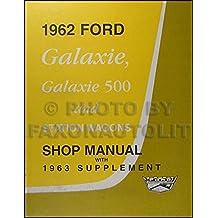 1962-1963 Ford Galaxie Repair Shop Manual Reprint