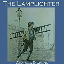 The Lamplighter Audiobook by Charles Dickens Narrated by Cathy Dobson