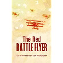 The Red Battle Flyer (Illustrated)