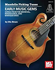 Mandolin Picking Tunes-Early Music Gems: Songs from the Medieval, Renaissance, and Baroque Eras