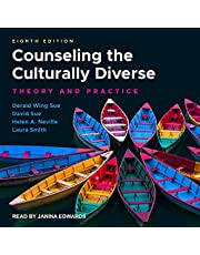 Counseling the Culturally Diverse, 8th Edition: Theory and Practice