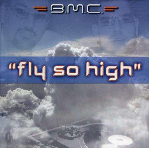 Vinilo : B.M.C. - Fly So High (x4) (CD Single)