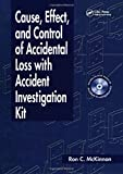 Cause, Effect, and Control of Accidental Loss with