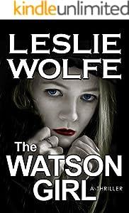 The Watson Girl: A Gripping Serial Killer Thriller