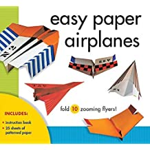 Easy Paper Airplanes: Fold 10 Zooming Flyers! by Norman Schmidt (2012-10-08)