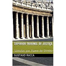 Superior Tribunal de Justiça: Súmulas por Ramo do Direito (Portuguese Edition)