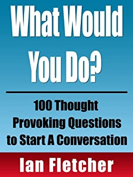 Well understand good questions to ask to start a conversation