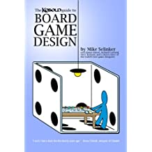 Kobold Guide to Board Game Design (Kobold Guides to Game Design Book 4)