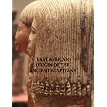 East African Origin of the Ancient Egyptians