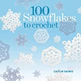 100 Snowflakes To Crochet Pdf
