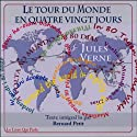 Le tour du monde en 80 jours Audiobook by Jules Verne Narrated by Bernard Petit