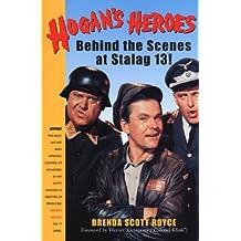 Hogan's Heroes: Behind the Scenes at Stalag 13