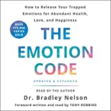 The Emotion Code: How to Release Your Trapped