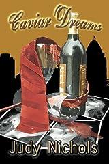 Caviar Dreams by Judy Nichols (2012-04-11) Paperback