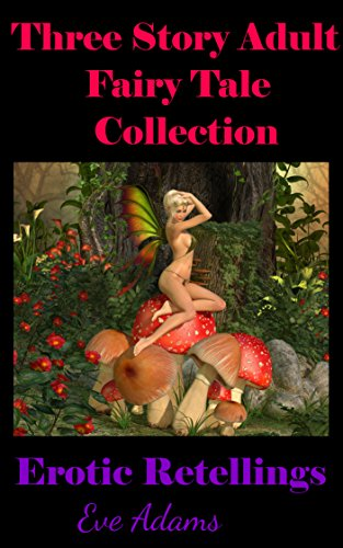 Fairy tale erotic stories with pics