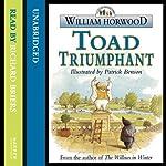 Toad Triumphant | William Horwood