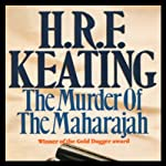 The Murder of the Maharajah | H. R. F. Keating