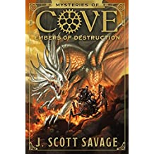 Mysteries of Cove, Book 3: Embers of Destruction